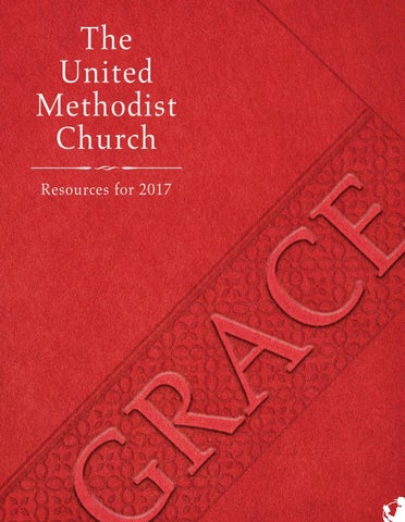 The United Methodist Church Resources For 2017 By United Methodist
