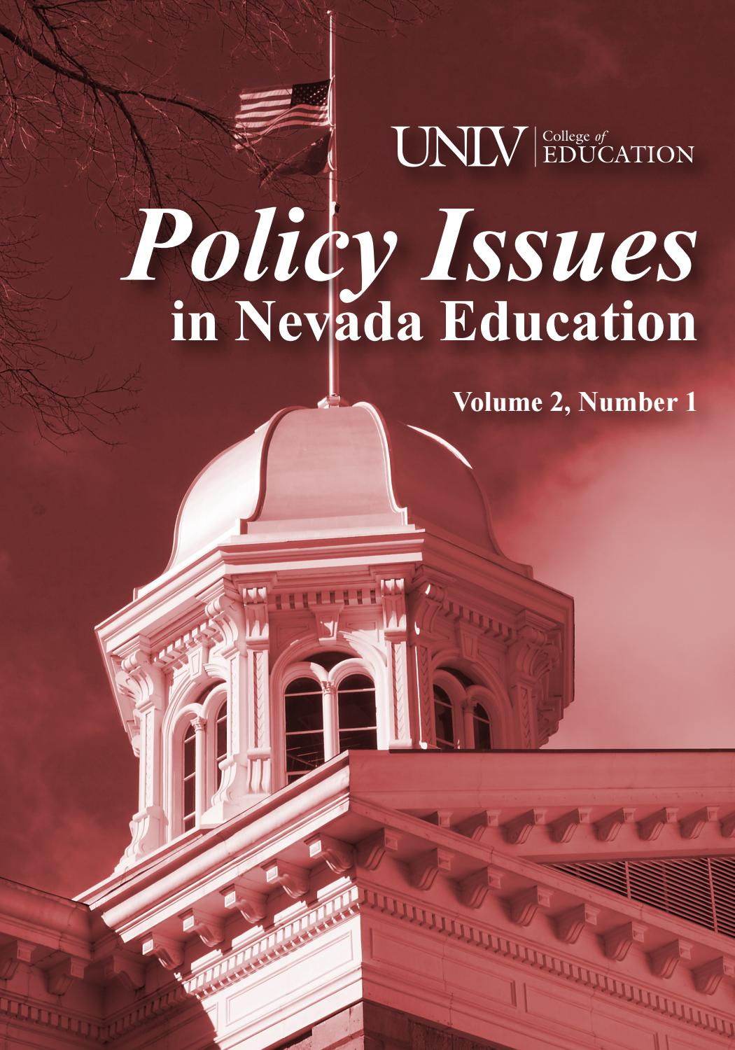 education issues in nevada Asu journal for articles in education skip to main content skip to main navigation menu skip to site footer current current issues in education.