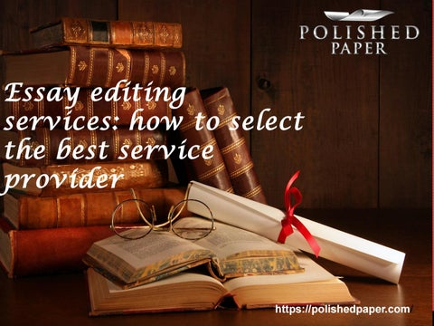 essayedge good editor Essayedge provides ivy-league essay editing services for my english is not the best, but my editor helped me make my essays better by eliminating errors i never.