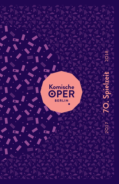 Jahrespielzeitheft 2017/18 | Komische Oper Berlin by Komische Oper ...
