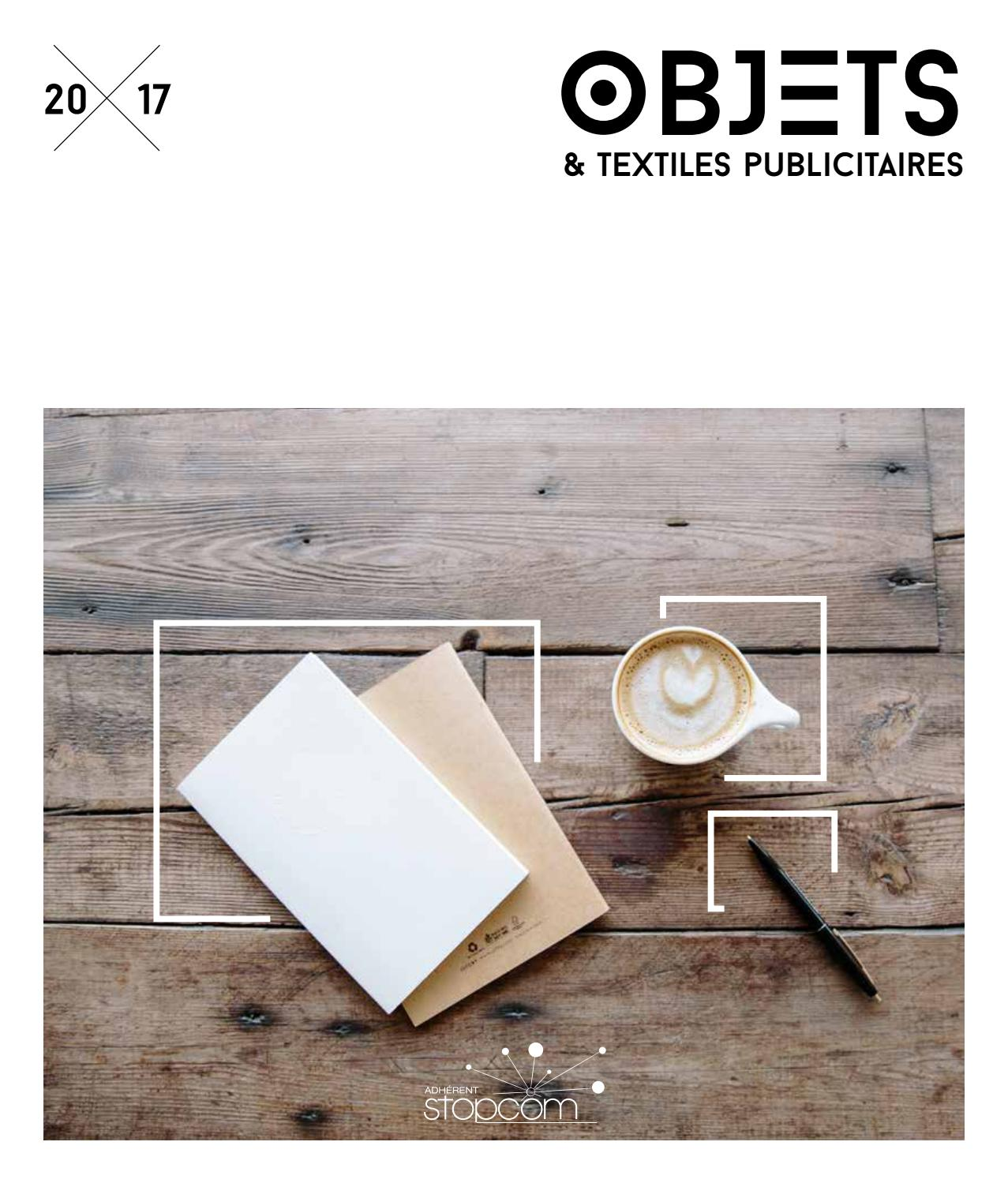 f66fa7fdbf Objets & Textiles publicitaires 2017 - STOPCOM by Objectif Goodies - issuu