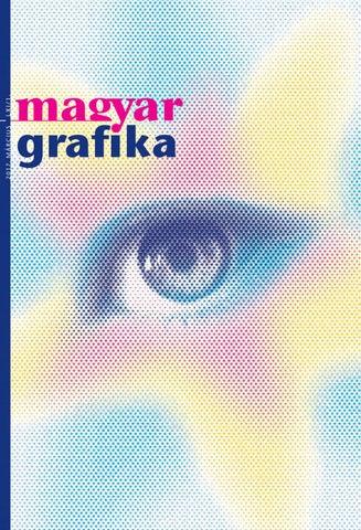 Magyar grafika 2017 marcius by Viktória Faludi - issuu 77ab7f2d37