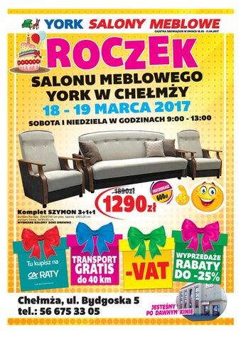 Gazetka Roczek Salon Meblowy York Chelmza By York Meble Pl Issuu