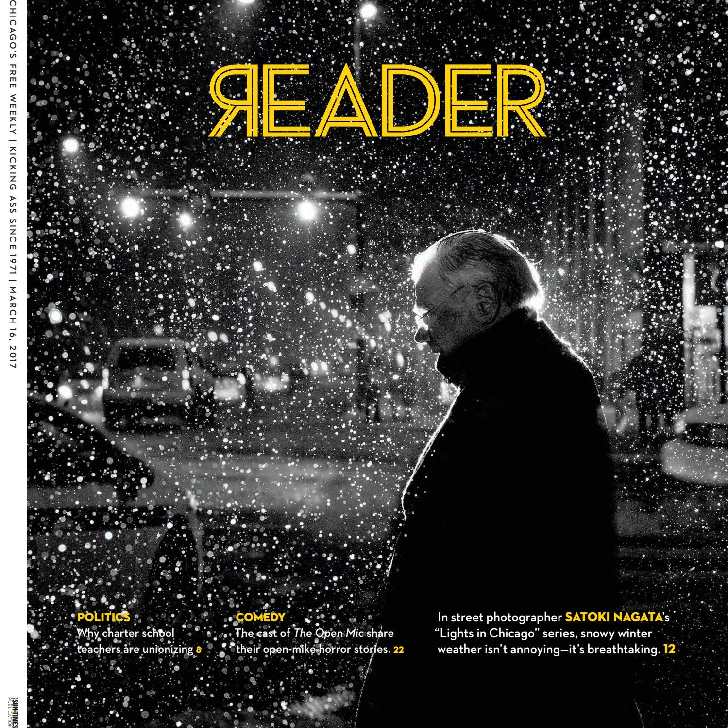 065e0a9f7 Print Issue of March 16, 2017 (Volume 46, Number 23) by Chicago Reader -  issuu