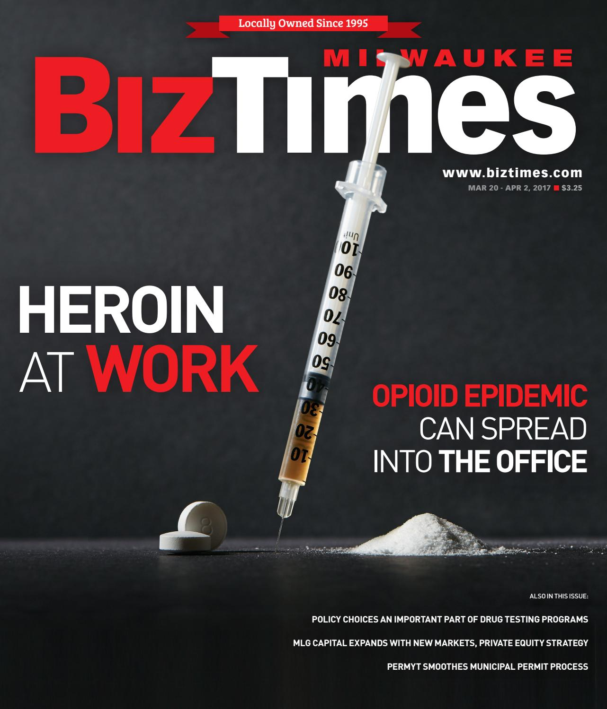 BizTimes Milwaukee | March 20, 2017 by BizTimes Media - issuu