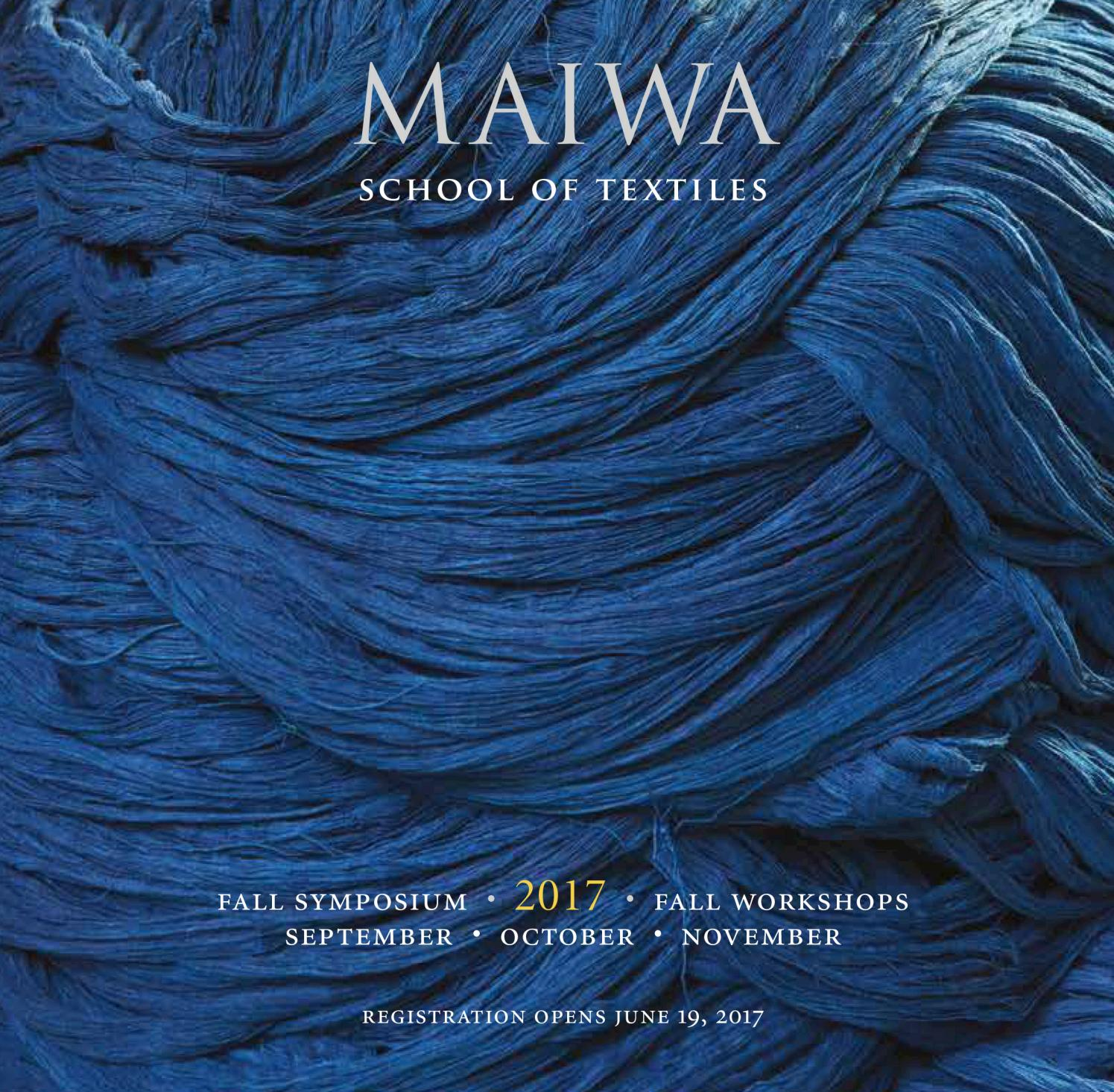 Maiwa 2017 spring workshops by maiwa issuu maiwa 2017 fall workshops publicscrutiny Gallery