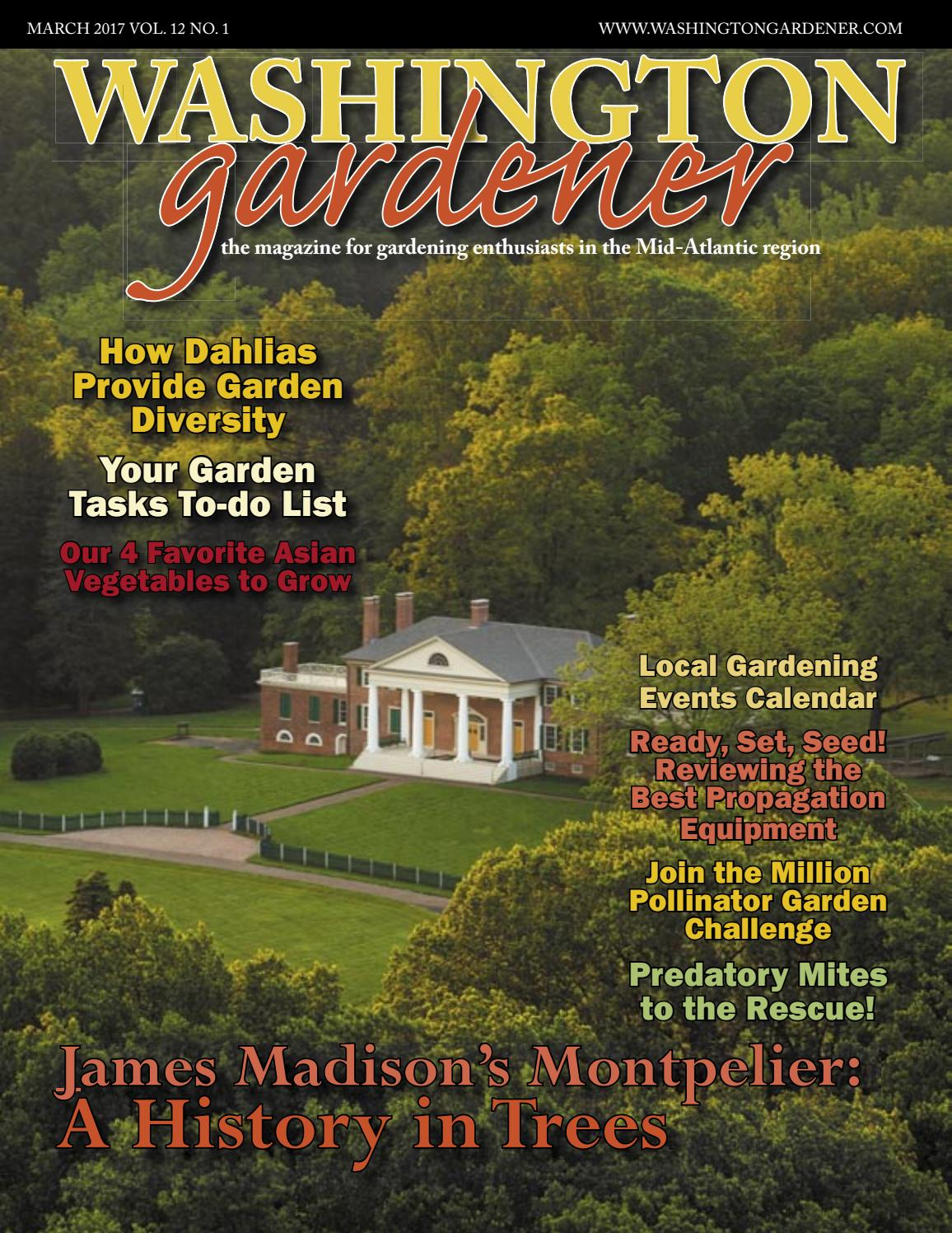 washington gardener magazine march 2017 by kathy j issuu