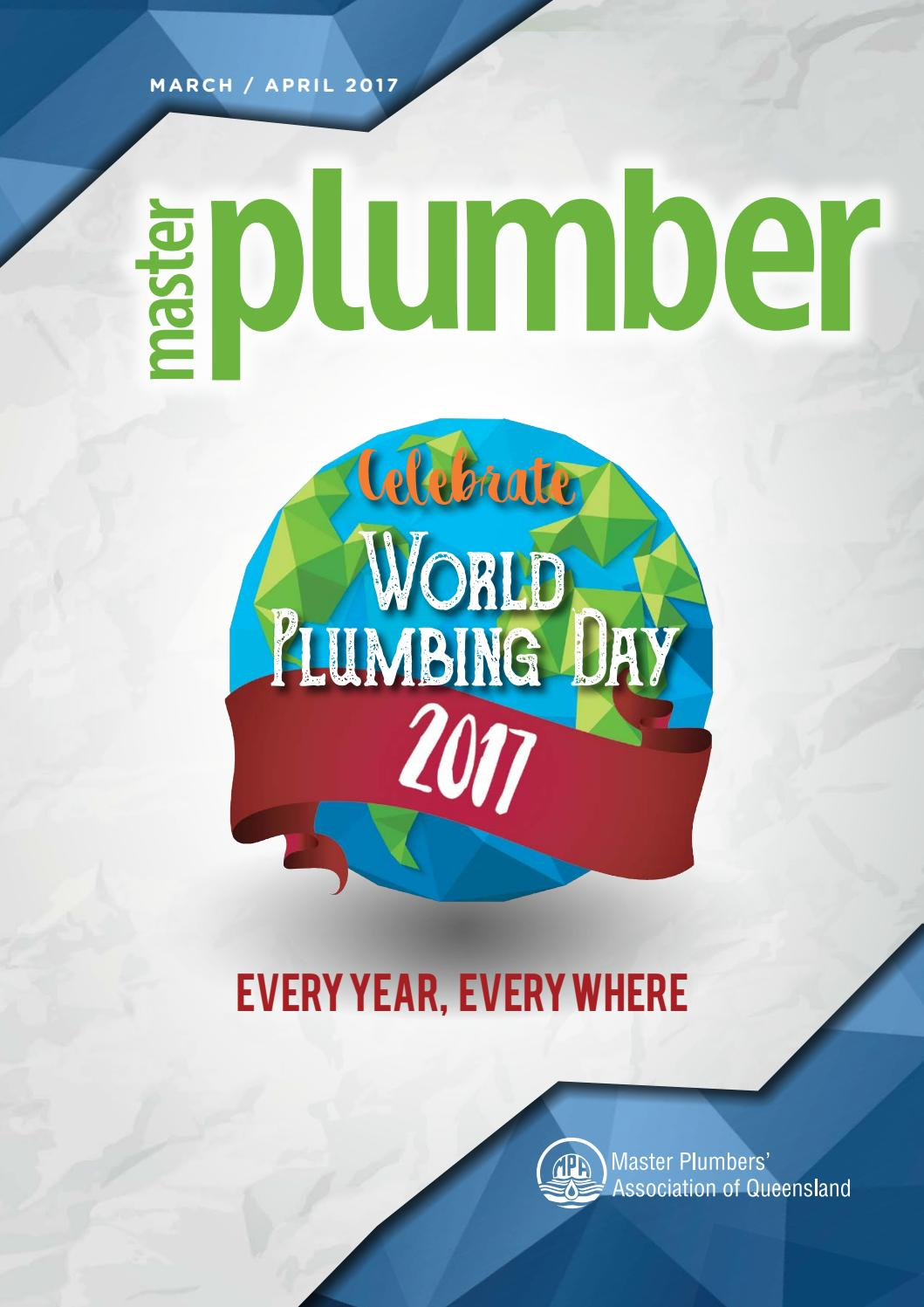 Master Plumber March April 2017 By Plumbers Association Of Queensland