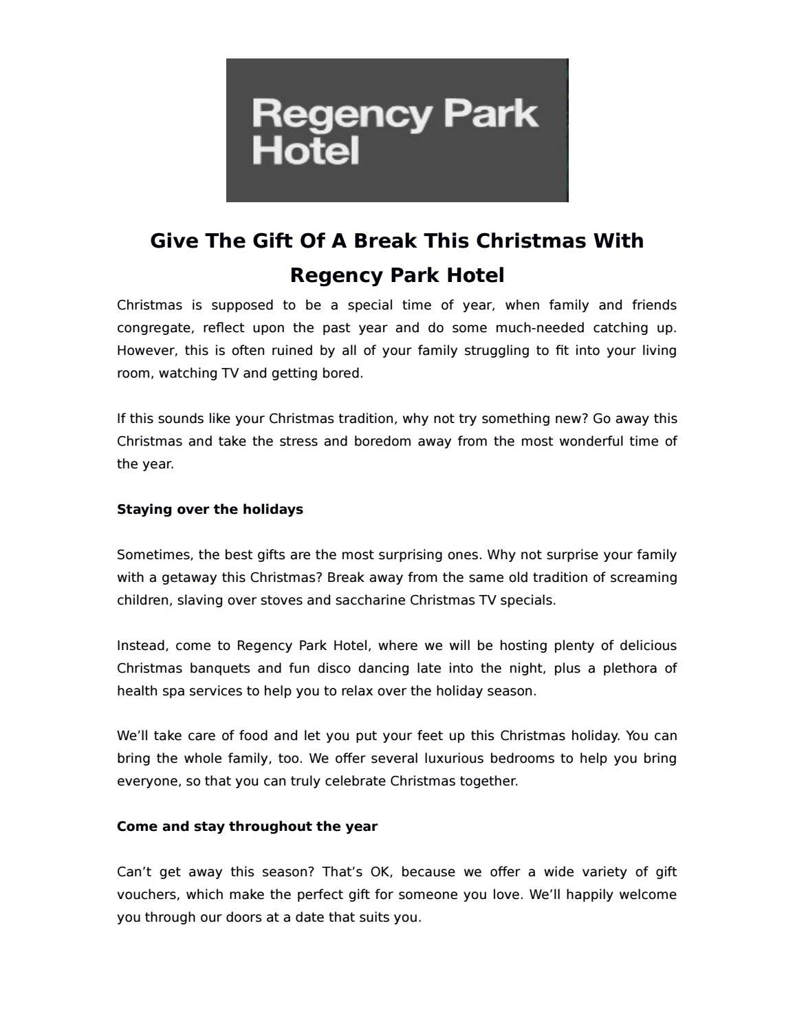 Give the gift of a break this christmas with regency park hotel by ...