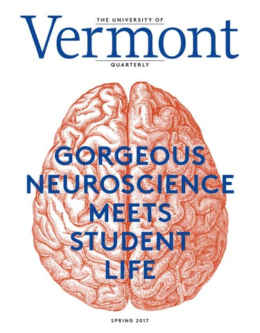 Vermont Quarterly Spring 2017 by University of Vermont - issuu