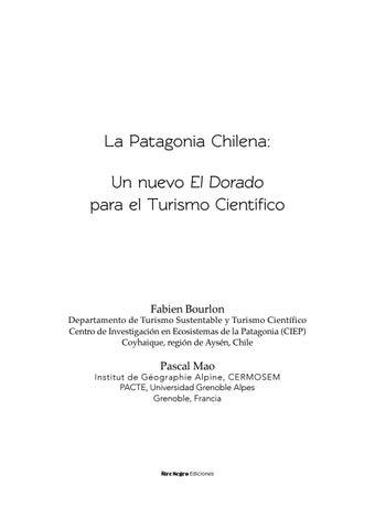 La Patagonia Chilena, un nuevo El Dorado para el Turismo Científico ...