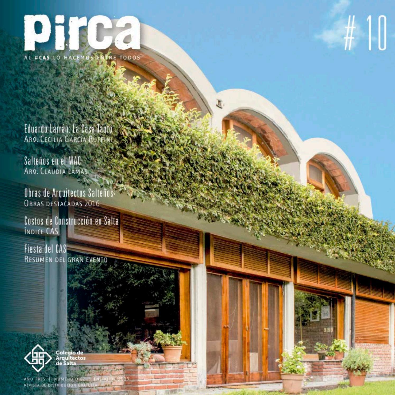 Pirca 10 by colegio de arquitectos de salta issuu for Casa moderna restaurante salta