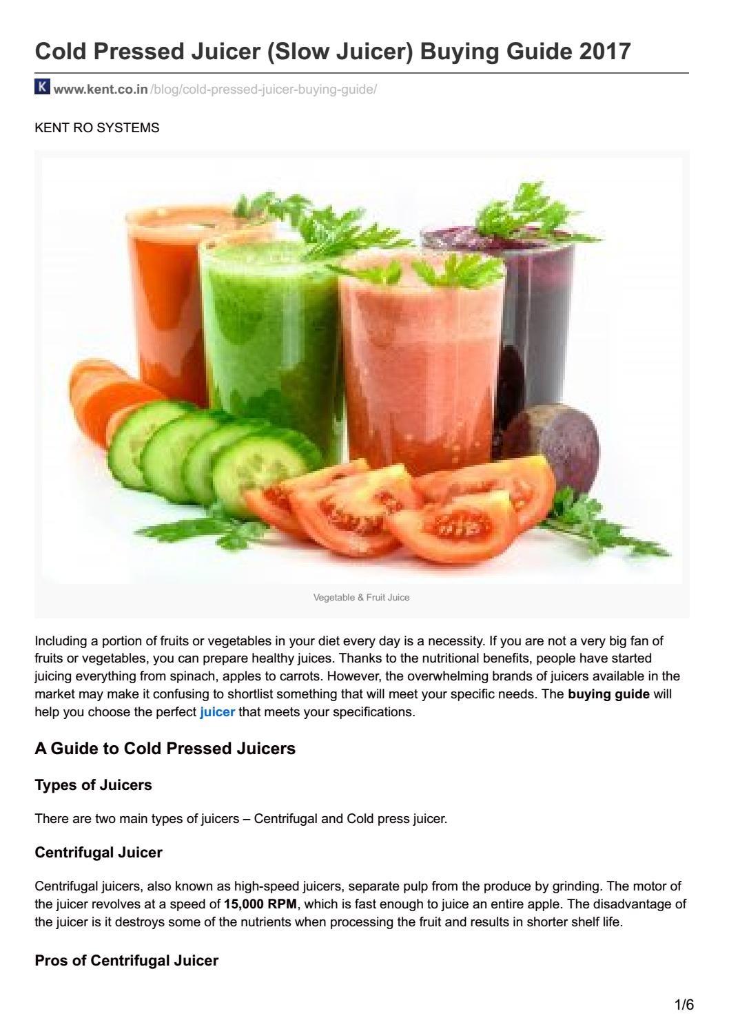 Slow Juicer Spinach : KENT Cold Pressed Juicer Slow Juicer Buying Guide 2017 by Anoop Srivastava - issuu