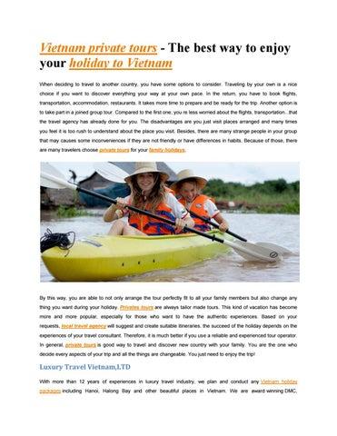 vietnam private tours by luxury travel vietnam issuu