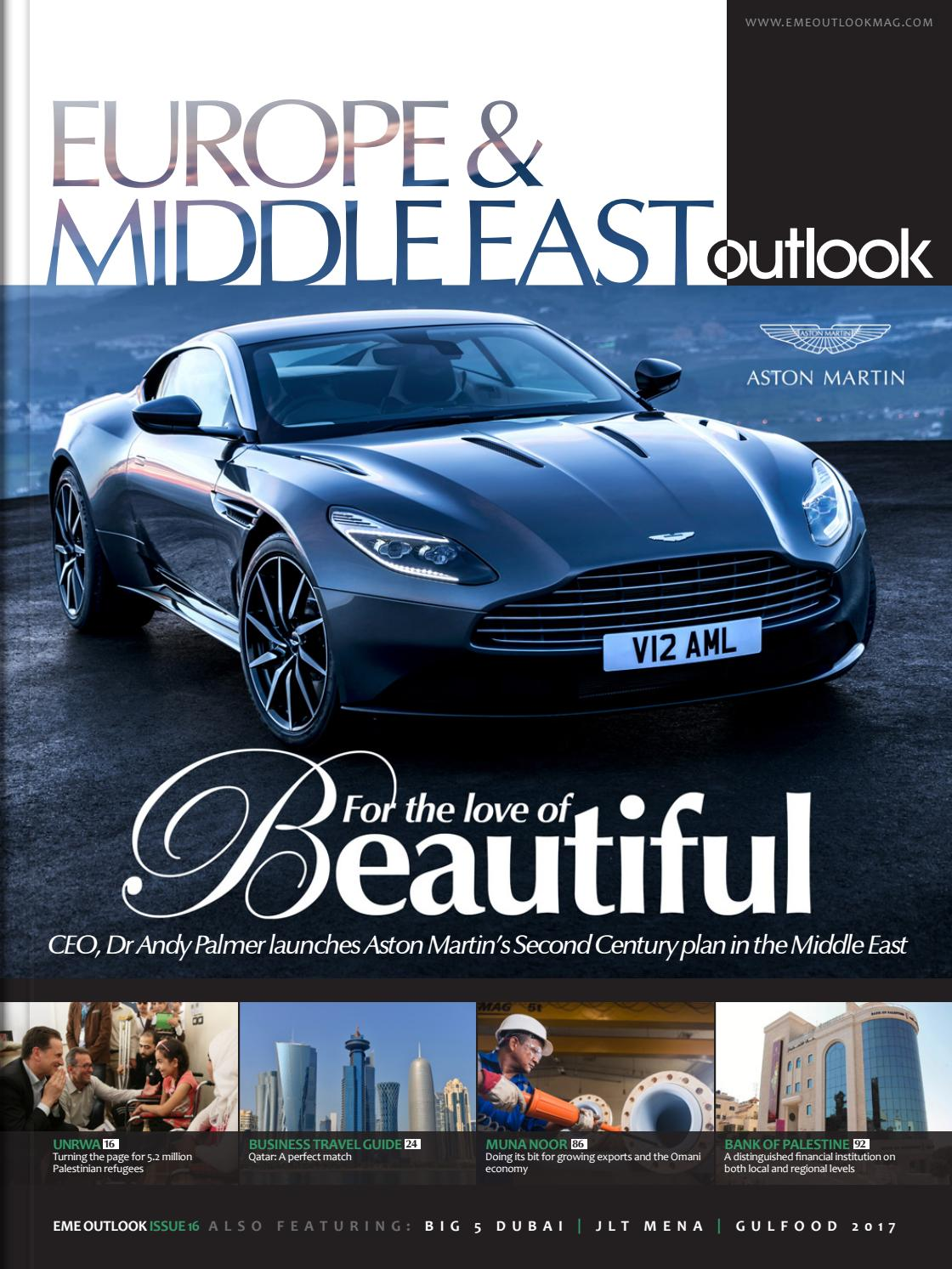 Europe & Middle East Outlook - Issue16 by Outlook Publishing