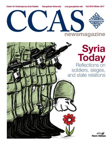 CCAS Newsmagazine Fall 2016 Winter 2017 by School of Foreign Service ... d375a4ed8990