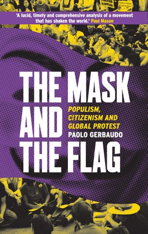 The Mask And The Flag Populism Citizenism And Global Protest By