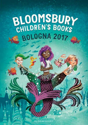 Bloomsbury Childrens Books Bologna 2017 By Publishing