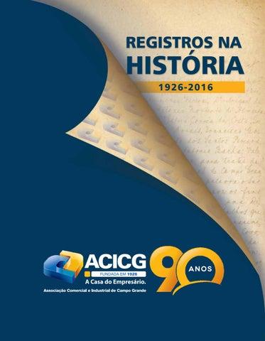 9062206eca1 Livro ACICG 90 anos by Associação Comercial - issuu