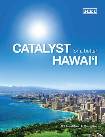 HEI 2016 Annual Report by HEI Hawaii - issuu