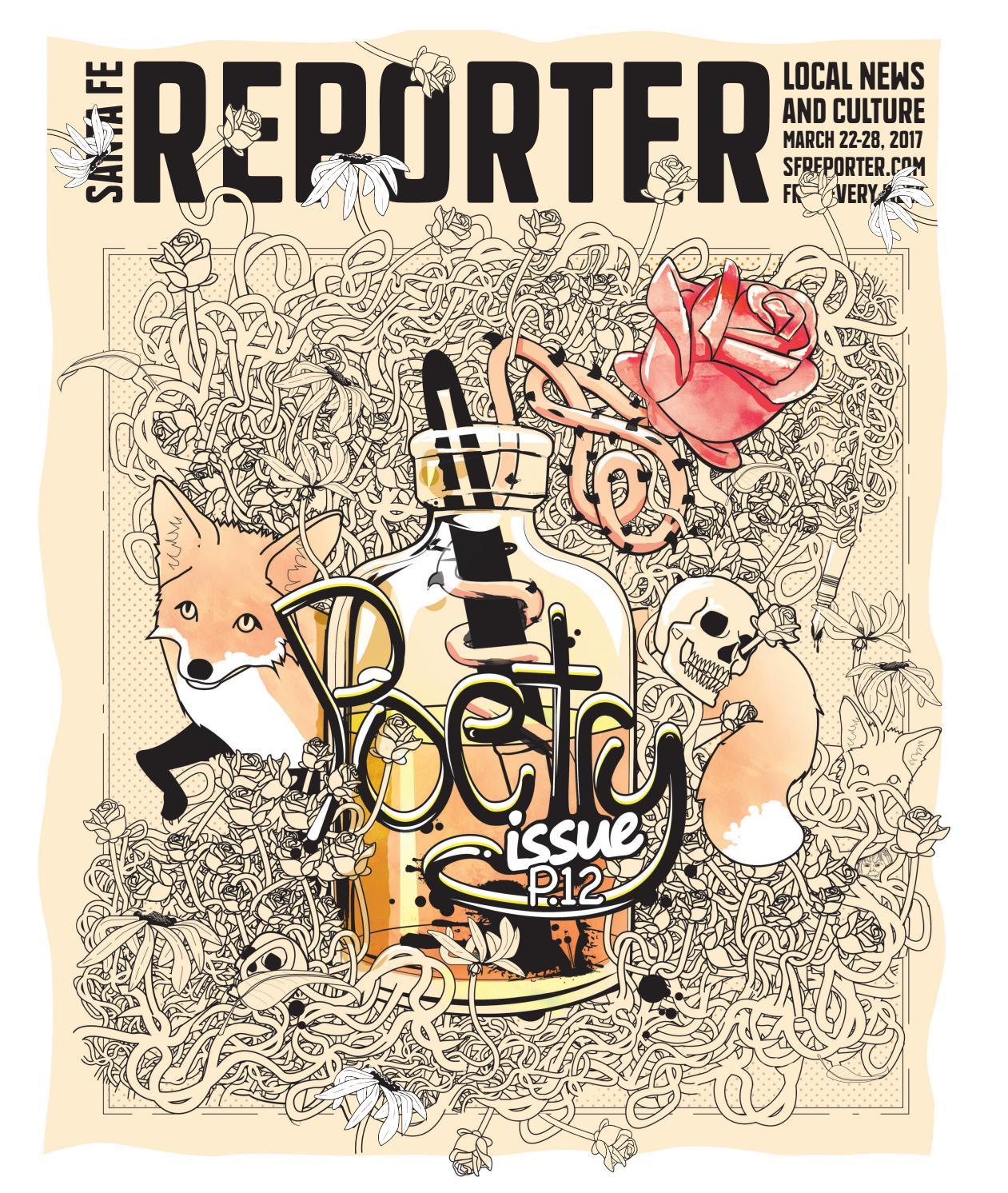 March 22, 2017 Santa Fe Reporter by Santa Fe Reporter - issuu