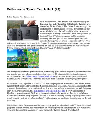 Rollercoaster Tycoon Touch Hack (24)    by cookerhaquensok - issuu