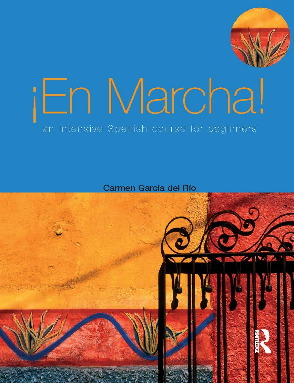 A1 En Marcha An Intensive Spanish Course For Beginners