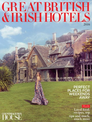 Great British Irish Hotels 2016 By Country Town House Magazine