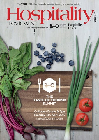 Hospitality Review Ni April 2017 By Helen Wright Issuu