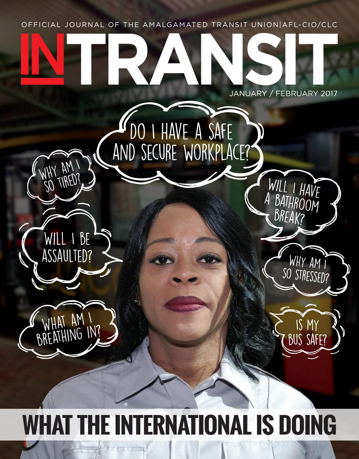 In Transit - January/February 2017 by Amalgamated Transit Union - issuu