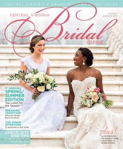 da366360c8a480 Central Virginia Bridal Guide 2017 by VistaGraphics - issuu