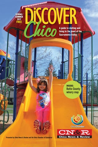 Discover Chico 2017 by News & Review - issuu