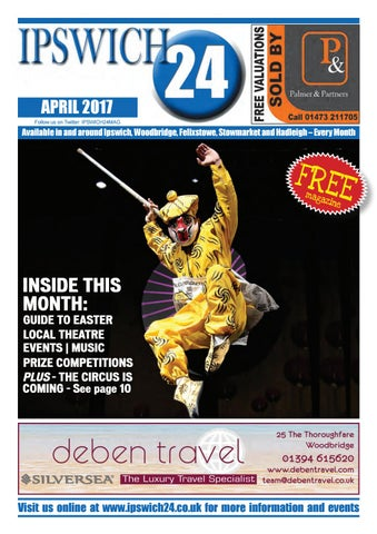 5654ac3f06 Ipswich24 Magzine April 2017 by Ipswich24 Magazine - issuu
