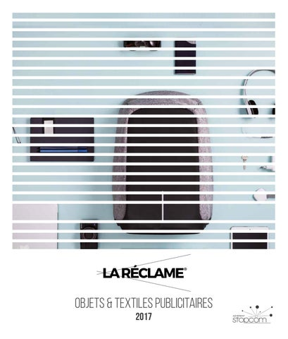 Catalogue 2017 la reclame objets   textiles publicitaires by ... 0eedbe2ee262