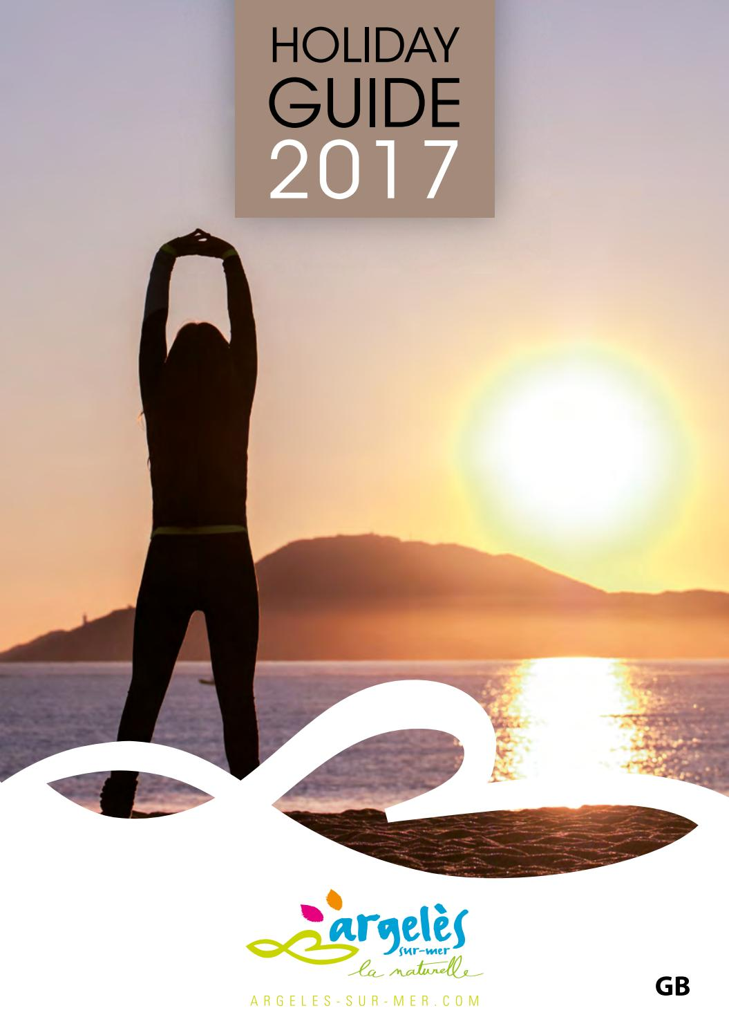 Holiday Guide Argeles Gb 2017 By Argelès Sur Mer Issuu