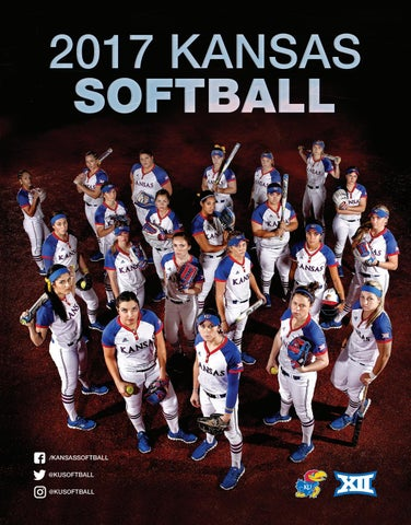 brand new 2c3f8 3686f 2017 Kansas Softball Media Guide by Kansas Athletics - issuu
