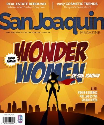 3063067bf1a San Joaquin Magazine April 2017 by San Joaquin Magazine - issuu
