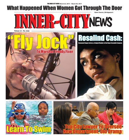 THE INNER-CITY NEWS March 2227, , 2017 28, INNER-CITY NEWS July 2016-  -March August 02,2017 2016