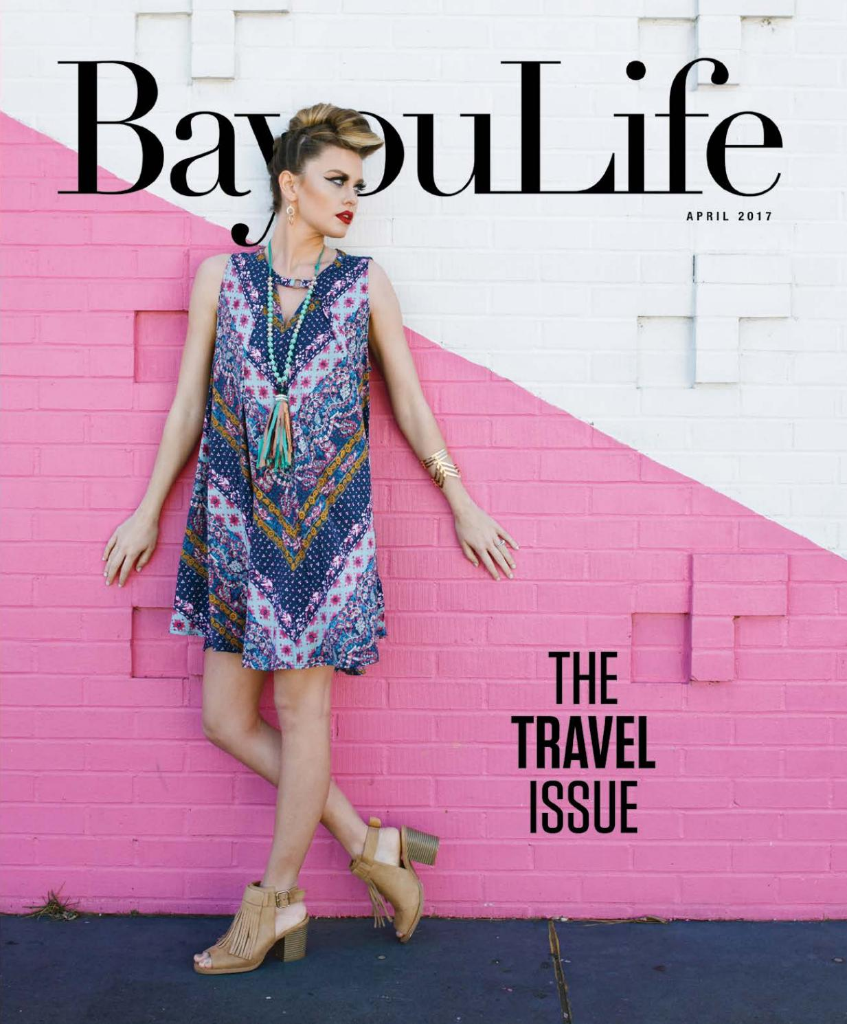 a648802fff90 BayouLife April 2017 by BayouLife Magazine - issuu