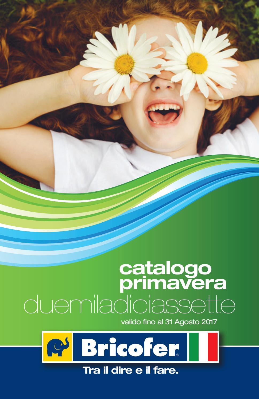 Catalogo primavera 2017 by best of volantinoweb issuu for Bricofer catalogo