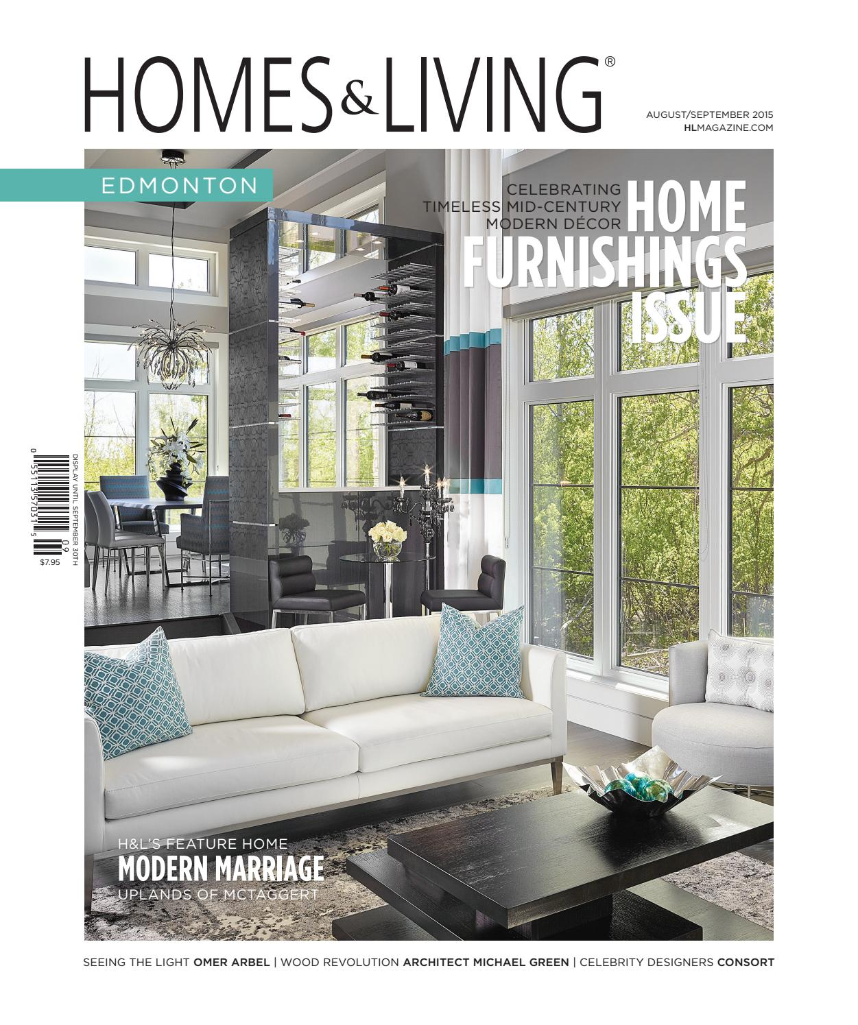 Homes Living Edmonton Aug Sept 2015 By Homes Living Magazine H L Magazine Issuu