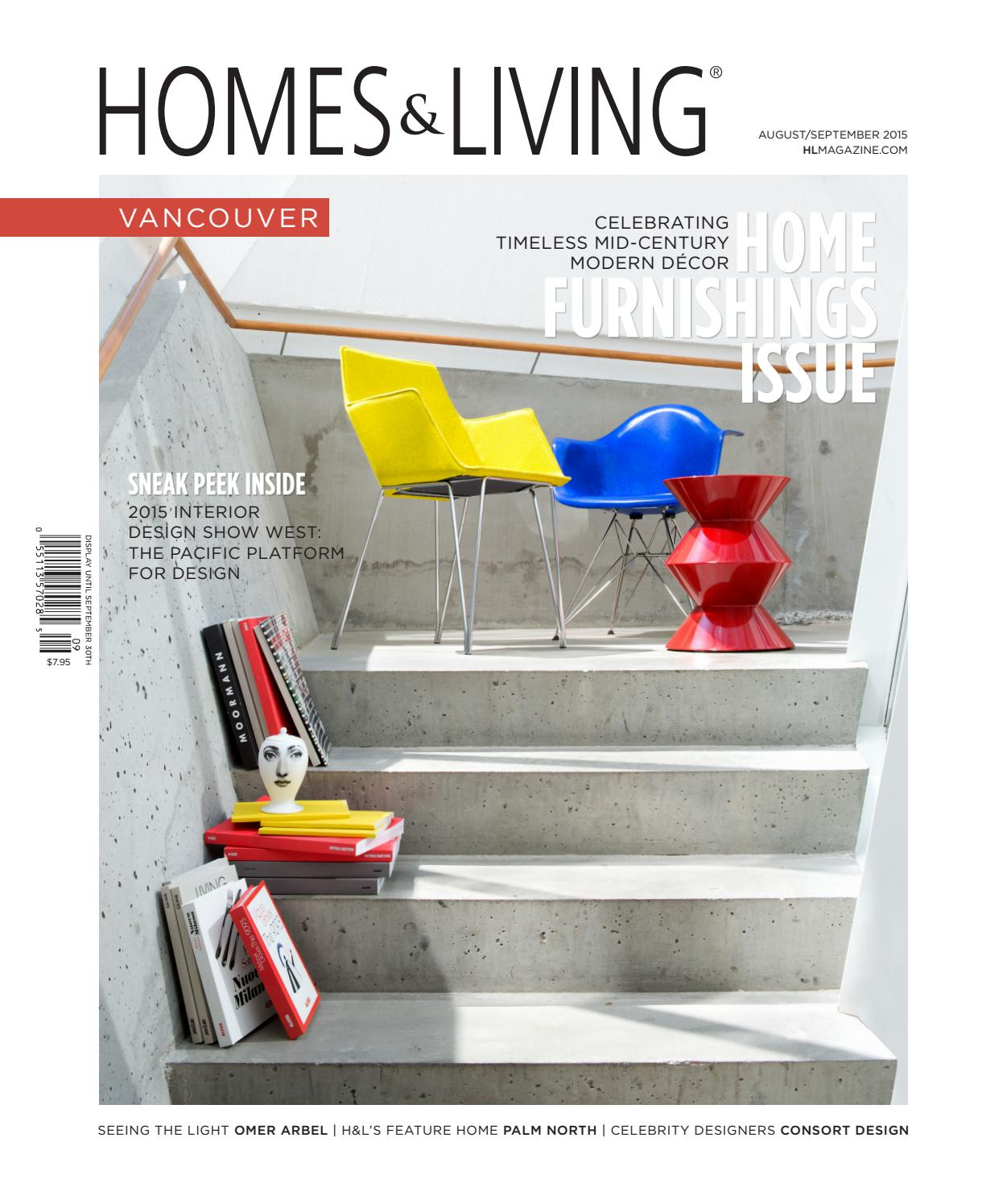 Vancouver Living: Homes & Living Vancouver Aug/Sept 2015 By Homes & Living