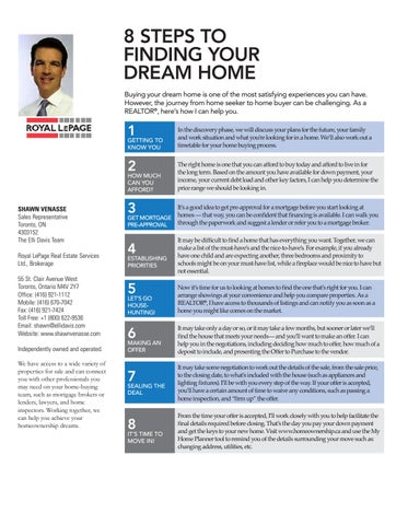 8 steps to finding your dream home Buying your dream home is one of the  most satisfying experiences you can have. However, the journey from home  seeker to ...