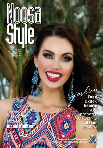 eaac2bfeb49 Noosa STYLE Autumn 2017 edition by STYLE Living - issuu