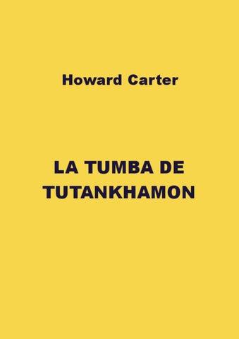 defd35d8087c La tumba de Tutankhamon by Raúl López - issuu