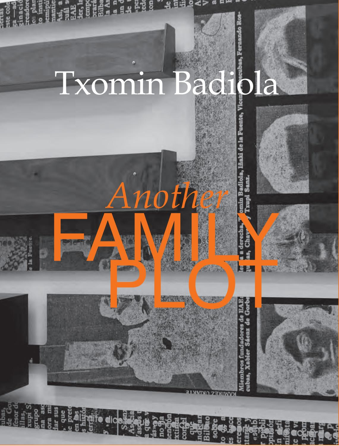Txomin Badiola  Another Family Plot by Museo Reina Sofía - issuu