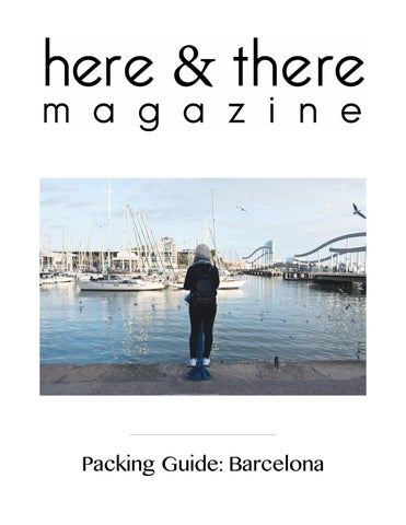 ab6ec9c696c Barcelona Packing Guide by Here   There Magazine - issuu