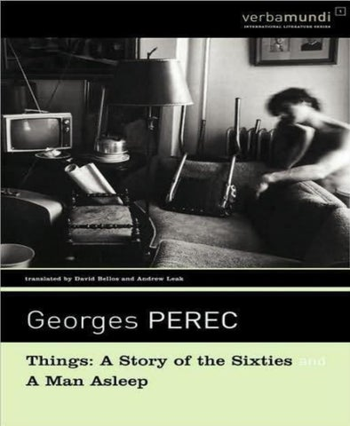 things a story of the sixties; a man asle georges perec by de
