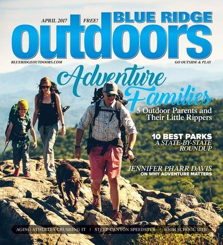 f24f73688d Blue Ridge Outdoors April 2017 by Summit Publishing - issuu