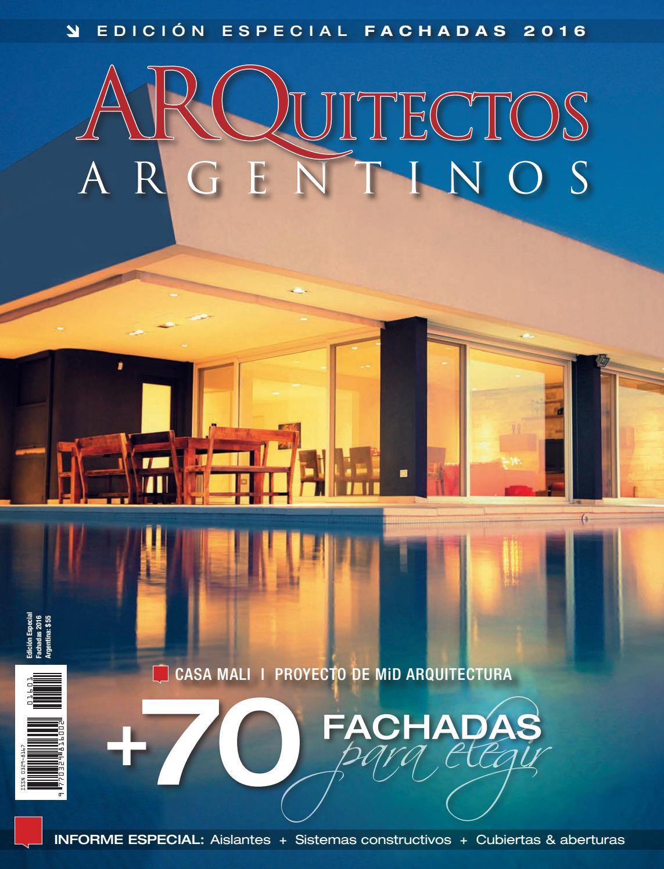 Arquitectos argentinos edici n especial fachadas 2016 by for Fachadas minimalistas 2016